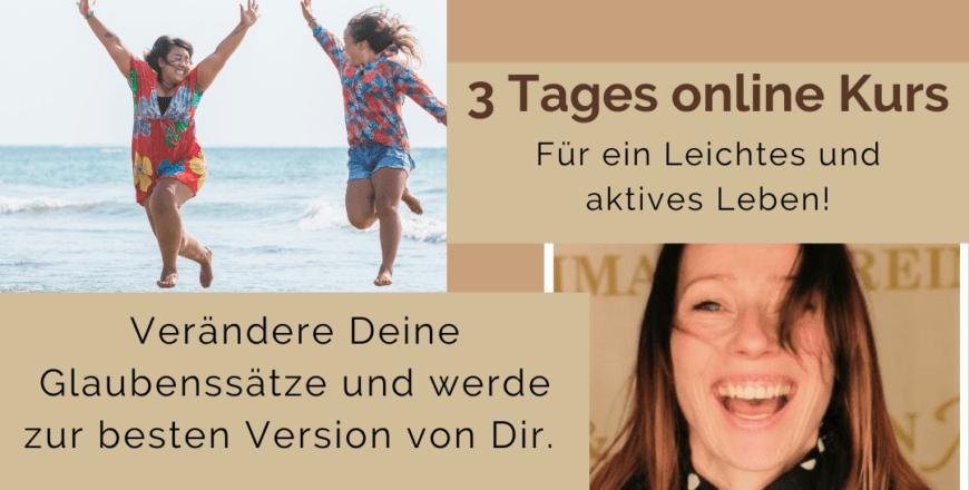 Verändere deine Glaubenssätze mit dem 3 Tages online Kurs von Susann Schmeißer